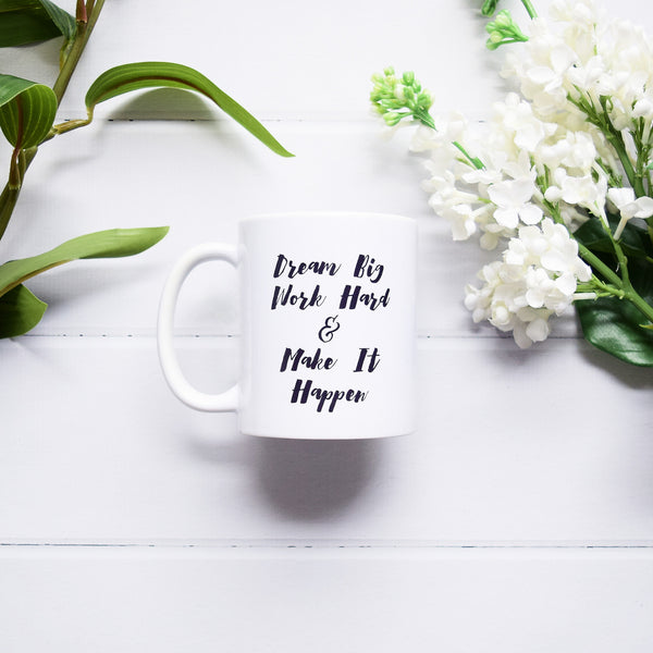 MUG-DREAM Mug - Dream Big 1