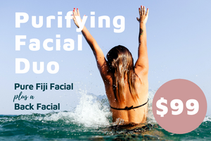 SPRING SPECIAL: Pure Fiji Purifying Facial Duo - for Back & Face