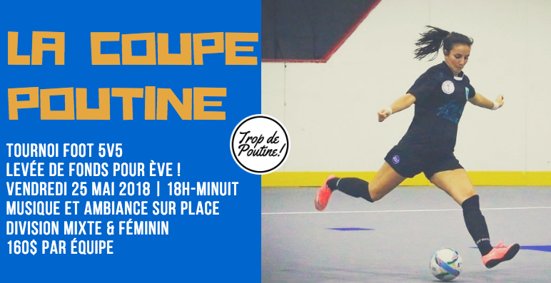 Soccer Local - Tournoi la Coupe Poutine au Soccer 5