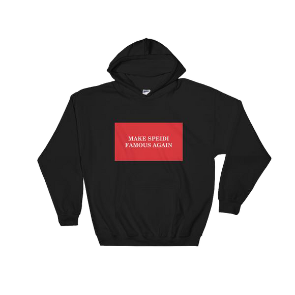 Make Speidi Famous Again Hoodie - Black