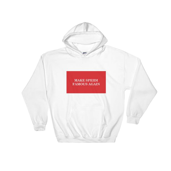 Make Speidi Famous Again Hoodie - White