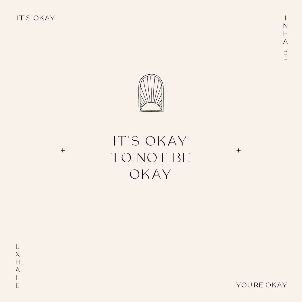 You're Okay Art Print
