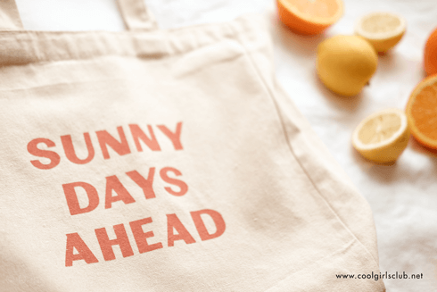 Cool Girls Club Sunny Days Ahead Tote Bag