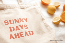 Load image into Gallery viewer, Cool Girls Club Sunny Days Ahead Tote Bag