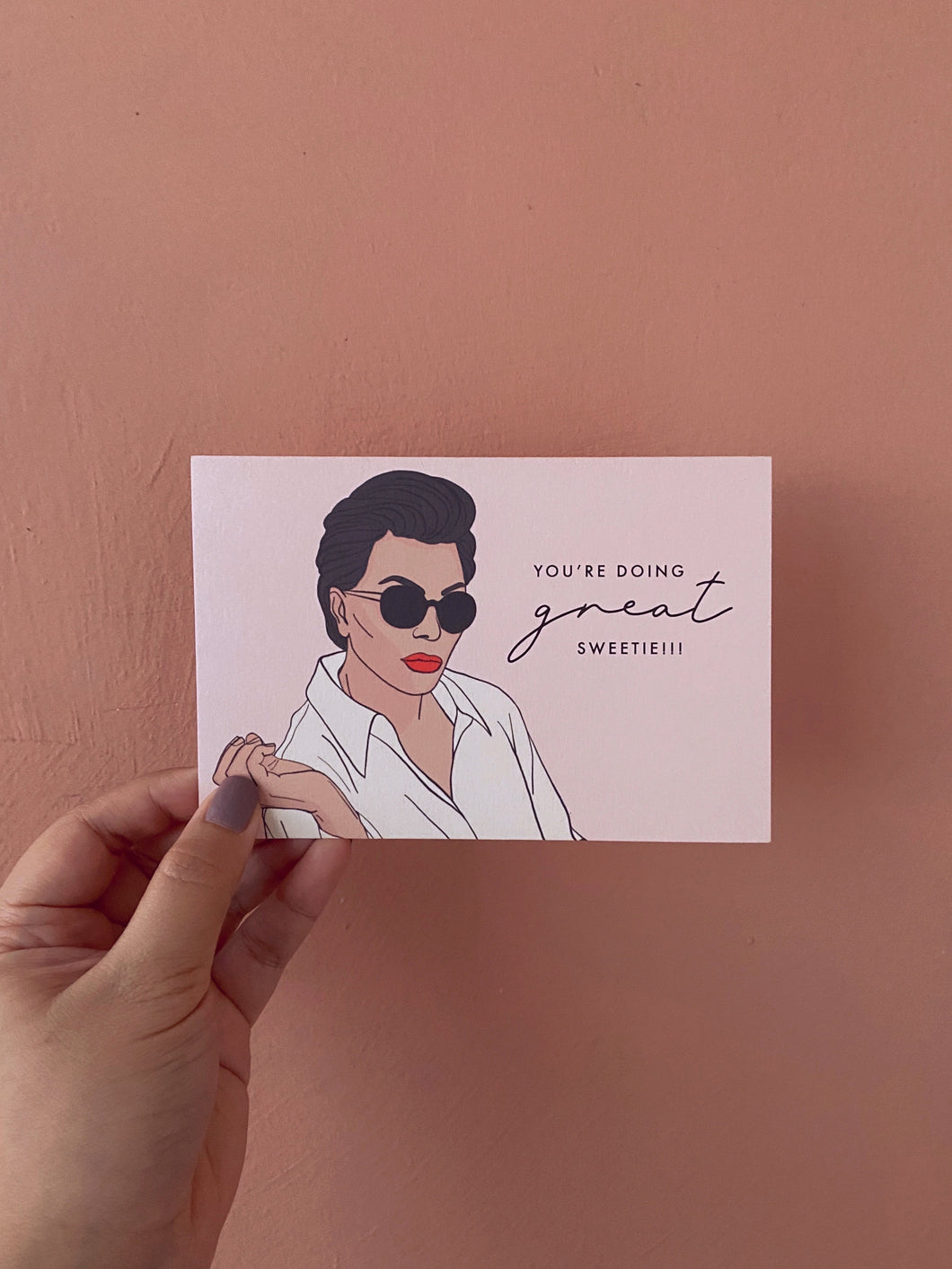 Kris Jenner You're Doing Great, Sweetie! Greeting Card