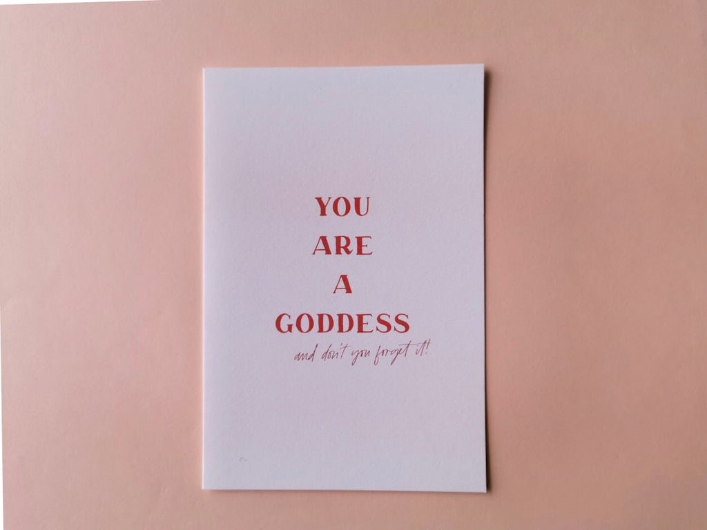 You Are A Goddess Greeting Card