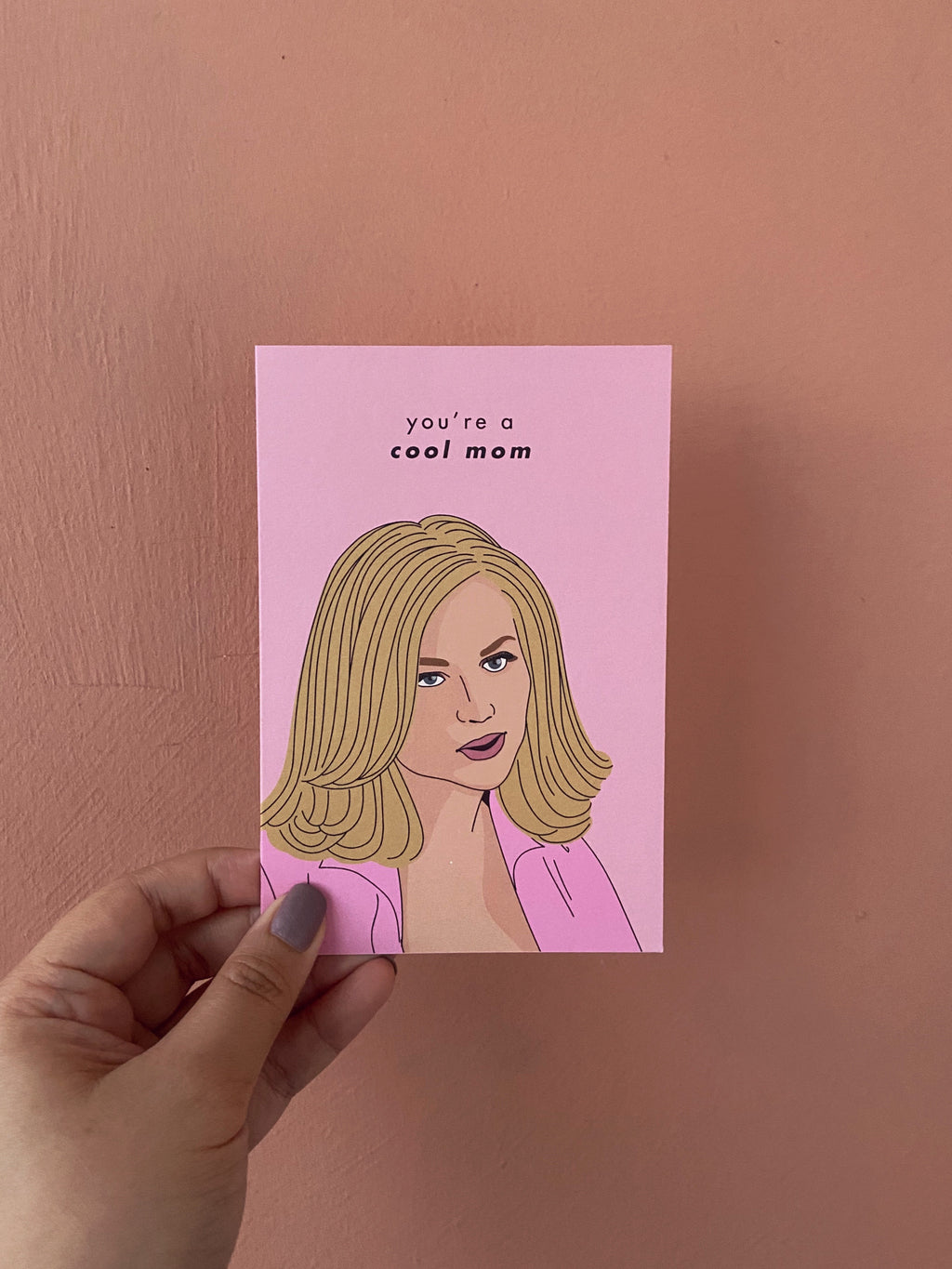 Cool Mom Mean Girls Greeting Card