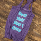Gym Hair Don't Care WOMEN'S RACERBACK TANKTOP