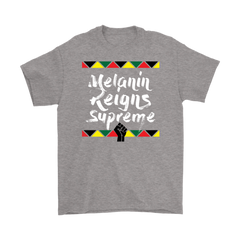melanin reigns supreme t-shirt