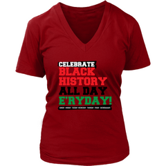 celebrate black history womens v-neck t-shirt