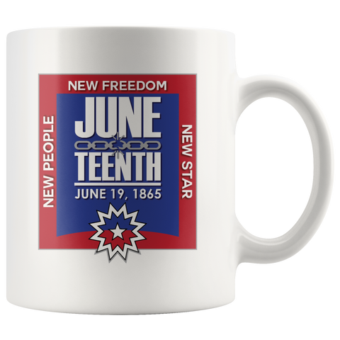 Juneteenth 11 oz White Mug