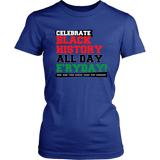 Celebrate Black History Women's T-shirt
