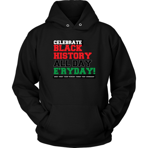 Celebrate Black History Hooded Sweatshirt