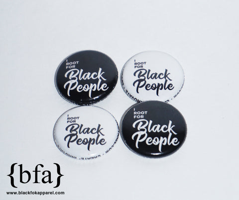 I Root for Black People 1 inch Button Pack