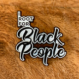 i root for black people blackfokapparel soft enamel pin pack