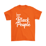 I Root for Black People T-shirt