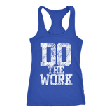 Do The Work Womens Racerback Tanktop