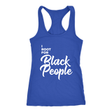 I Root for Black People Womens Racerback Tank top