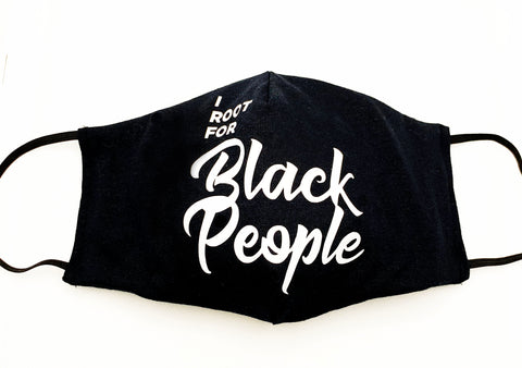 I ROOT FOR BLACK PEOPLE MASK