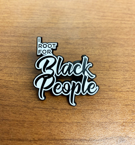 I root for black people soft enamel pin front