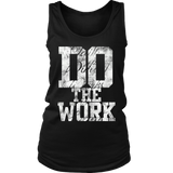 Do The Work Womens Tanktop