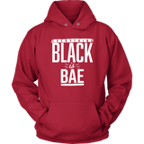 Everything Black is Bae Unisex Hoodie
