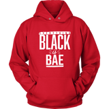 Everything Black is Bae Unisex Hoodie - Multiple Colors