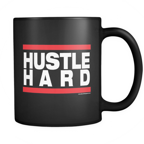 Hustle Hard 11oz Black Ceramic Coffee Mug