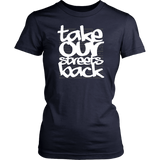 Take Our Streets Back Women's T-Shirt Navy