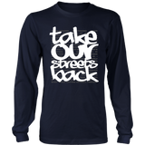 Take Our Streets Back Long Sleeved T-Shirt Navy
