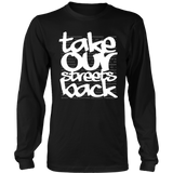 Take Our Streets Back Long Sleeved T-Shirt Black