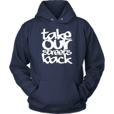 Take Our Streets Back Hooded Sweatshirt Navy