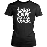 Take Our Streets Back Women's T-Shirt Black