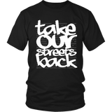 Take Our Streets Back T-Shirt Black