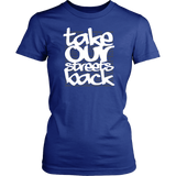 Take Our Streets Back Women's T-Shirt Royal
