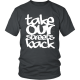 Take Our Streets Back T-Shirt Grey