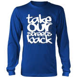 Take Our Streets Back Long Sleeved T-Shirt Royal