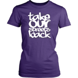 Take Our Streets Back Women's T-Shirt Purple