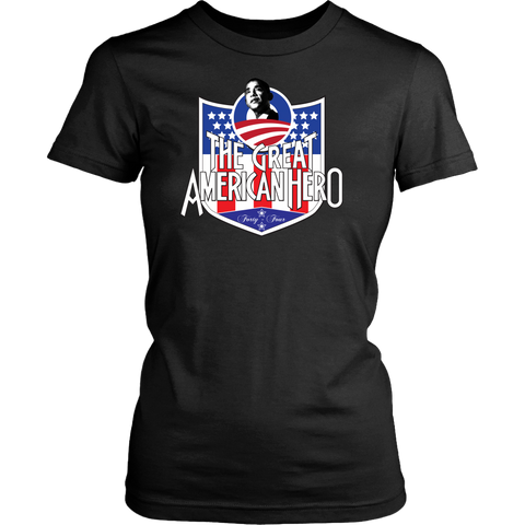 President Obama The Great American Hero Women's T-Shirt (Multiple Colors)