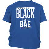 Everything Black is Bae Youth T-Shirt