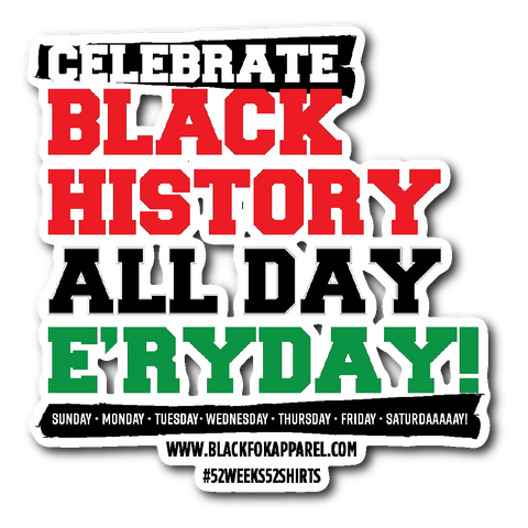 Celebrate Black History Die Cut Sticker