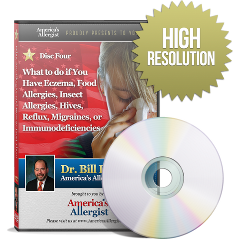 What to Do if You Have Eczema, Food Allergies, Insect Allergies, Hives, Reflux, Migraines, or Immunodeficiencies(Download-4)