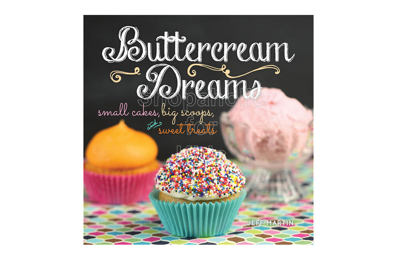 Buttercream Dreams by Jeff Martin - Shopaholic for Kids