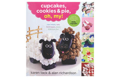 Cupcakes, Cookies and Pie, Oh My! by Karen Tack and Alan Richardson - Shopaholic for Kids