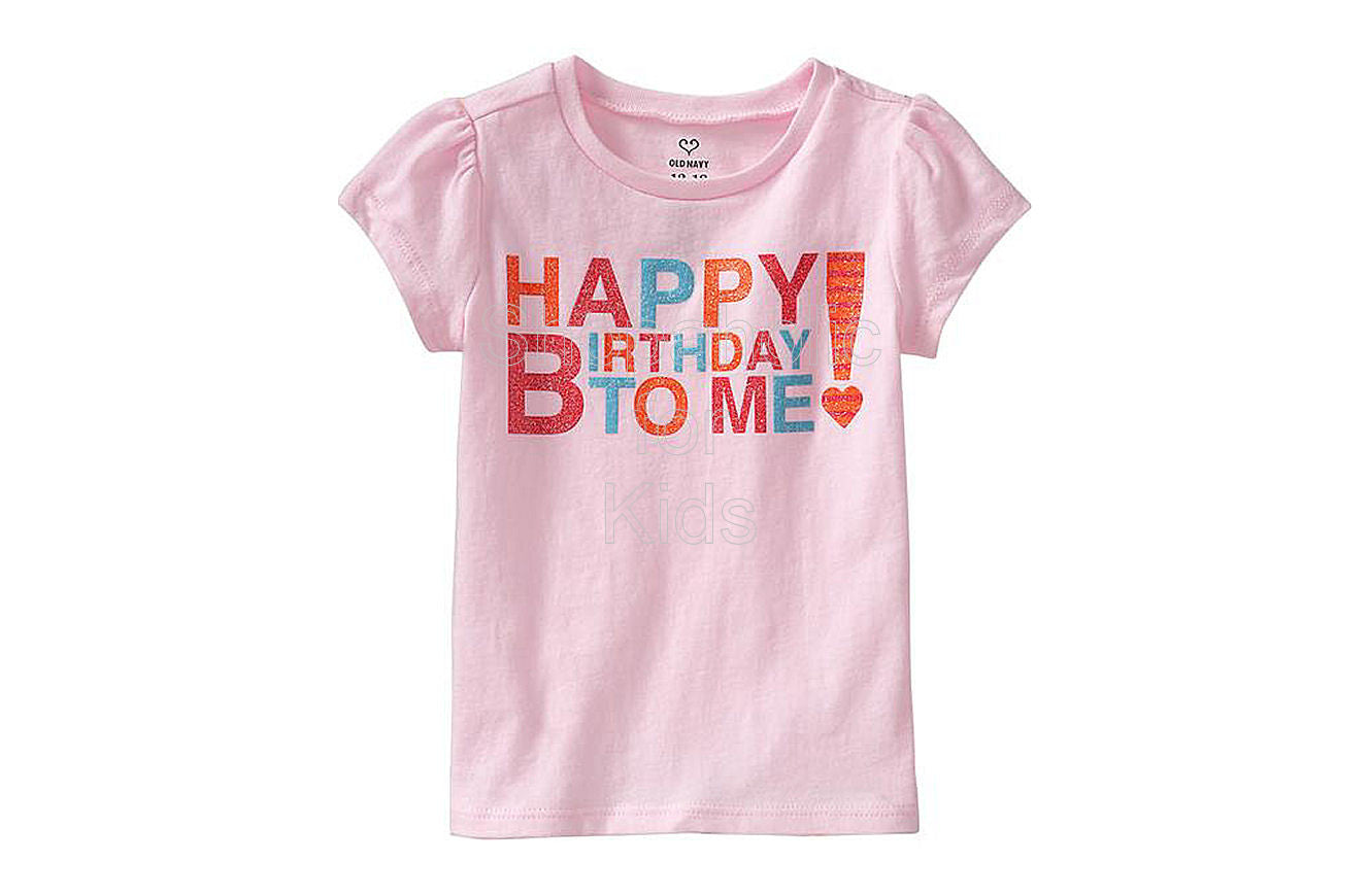 Old Navy Happy Birthday To Me Tees