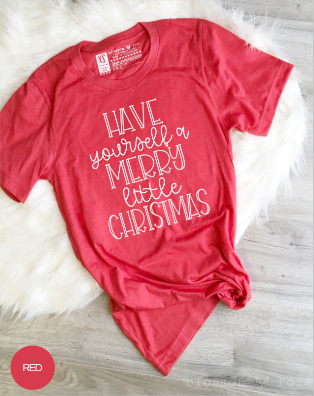 have yourself a merry little christmas womens tee
