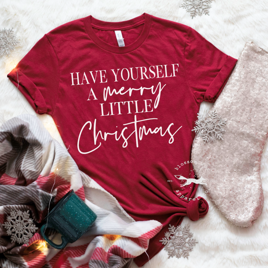 have-yourself-a-merry-little-christmas-women's-christmas-shirt