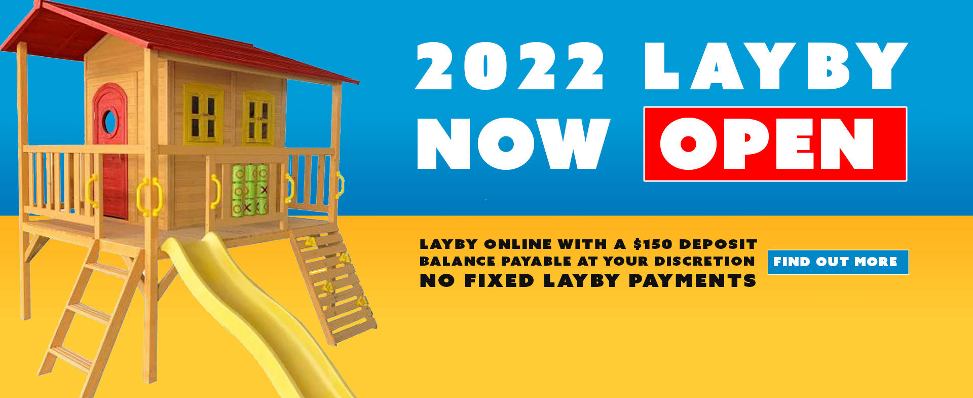 Layby banner for cubby houses, Updated via facebook early march 2020