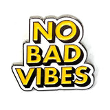 NO BAD VIBES Tekst Emaille Pin