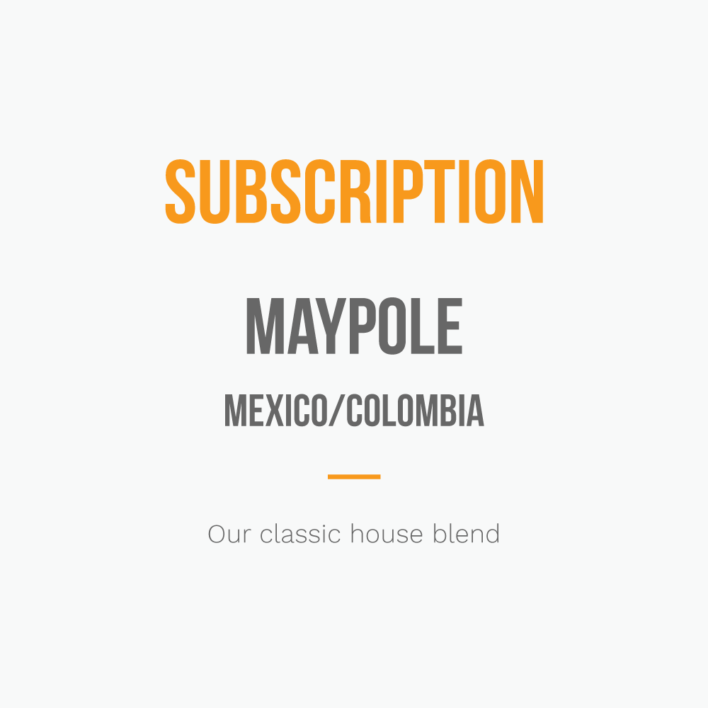 Maypole Blend Subscription